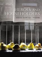 Heroes and Householders