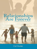 Relationships Are Forever