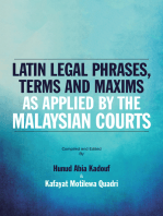 Latin Legal Phrases, Terms and Maxims as Applied by the Malaysian Courts