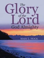 The Glory of the Lord God Almighty