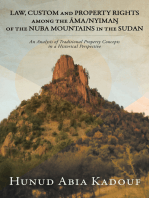 Law, Custom and Property Rights Among the Ama/Nyima? of the Nuba Mountains in the Sudan