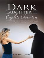 Dark Laughter Ii