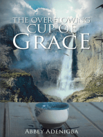 The Overflowing Cup of Grace