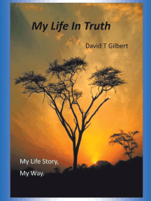 My Life in Truth: My Life Story, My Way.