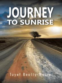 Journey to Sunrise