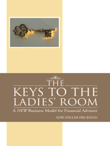 The Keys to the Ladies' Room: A New Business Model for Financial Advisors