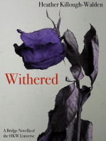 Withered (A bridge novella of the HKW Universe)