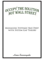 Occupy the Solution Not Wall Street