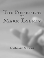 The Possession of Mark Lyerly