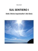"""Sul Sentiero I – Dalla """"divina inquietudine"""" alla Gioia"""