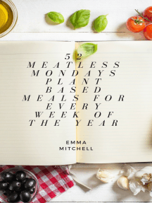 52 Meatless Meals, Plant Based Meals for Every Week of the Year