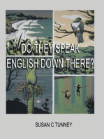 DO THEY SPEAK ENGLISH DOWN THERE?: From duct tape to #8 wire...creating a life in New Zealand