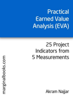 Practical Earned Value Analysis: 25 Project Indicators from 5 Measurements