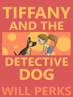 Tiffany and the Detective Dog