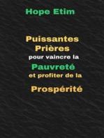 Puissantes Prières Pour Vaincre la Pauvreté et Profiter de la Prospérité