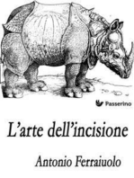 L'arte dell'incisione