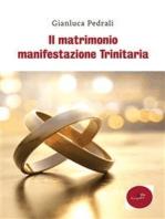 Il matrimonio manifestazione Trinitaria