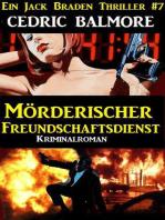 Mörderischer Freundschaftsdienst