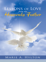 Lessons of Love from My Heavenly Father