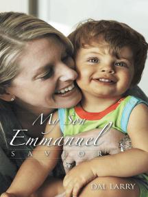 My Son Emmanuel: Savior