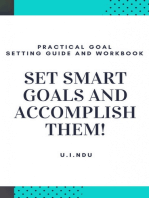 Set Smart Goals And Accomplish Them