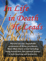 In Life—In Death—He Leads