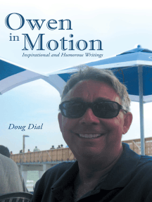 Owen in Motion: Inspirational and Humorous Writings