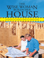 The Wise Woman Builds Her House