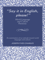 """""""Say It in English, Please!"""": World Language and Culture Paranoia"""
