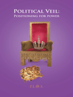Political Veil:Positioning for Power