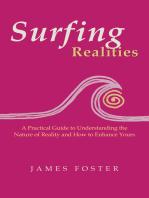 Surfing Realities