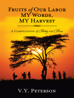 Fruits of Our Labor-My Words, My Harvest