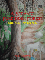 A Strange Forbidden Forest