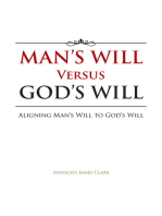 Man'S Will Versus God'S Will