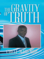 The Gravity of Truth