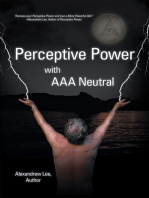 Perceptive Power with Aaa Neutral