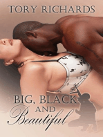 Big, Black and Beautiful