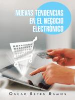 Nuevas Tendencias En El Negocio Electrónico