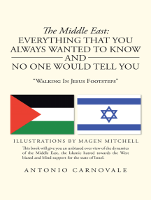 """The Middle East: Everything That You Always Wanted to Know and No One Would Tell You: """"Walking in Jesus Footsteps"""""""