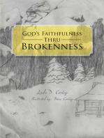 God's Faithfulness Thru Brokenness