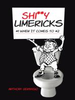Shi**Y Limericks