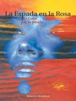 La Espada En La Rosa