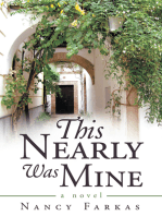 This Nearly Was Mine: A Novel