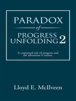 Paradox of Progress Unfolding 2