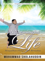 A Meaningful Life: Menjadikan Hidup Lebih Bermakna