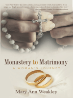 Monastery to Matrimony