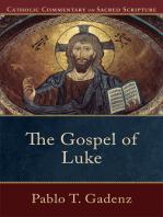 The Gospel of Luke (Catholic Commentary on Sacred Scripture)