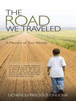 The Road We Traveled: A Memoir of Two Worlds