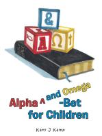 Alpha^And Omega-Bet for Children