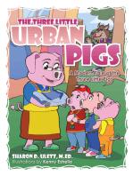 The Three Little Urban Pigs